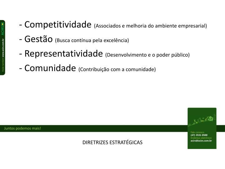 - Competitividade