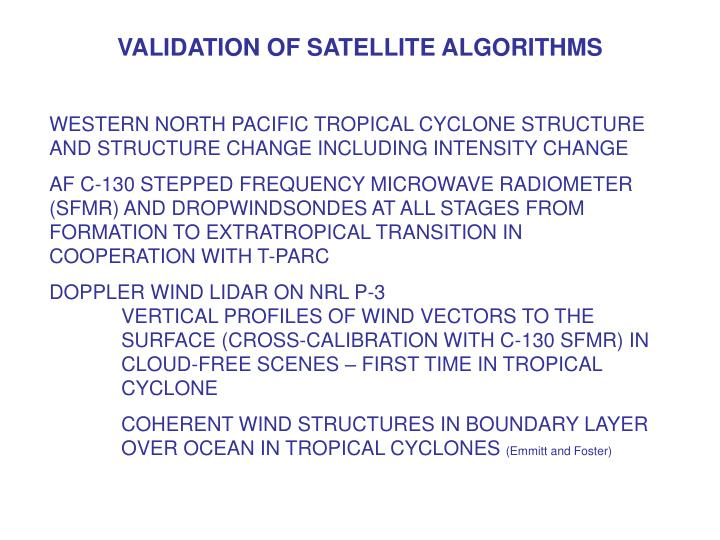 VALIDATION OF SATELLITE ALGORITHMS