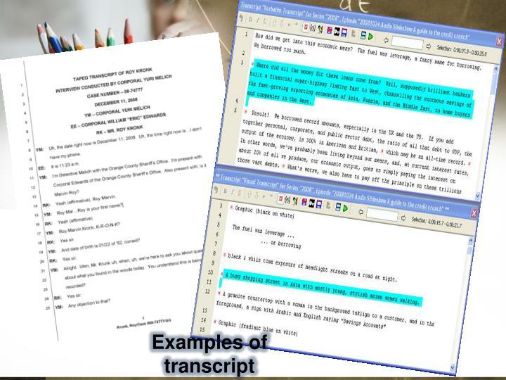 Examples of transcript