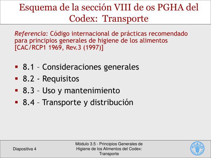 Esquema de la sección VIII de os PGHA del Codex:  Transporte
