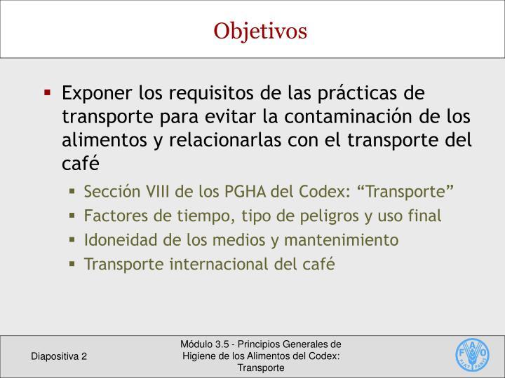 Exponer los requisitos de las prácticas de transporte para evitar la contaminación de los alimentos y relacionarlas con el transporte del café