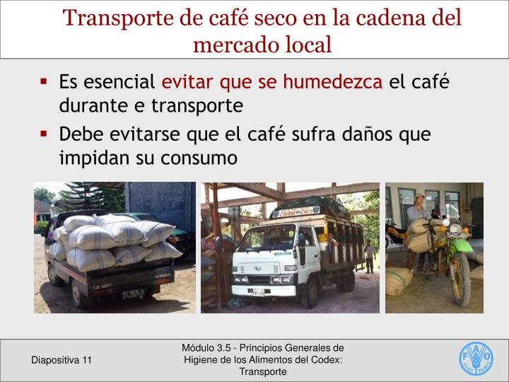 Transporte de café seco en la cadena del mercado local