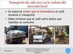 transporte de caf seco en la cadena del mercado local