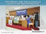 pyc officers oath taking ceremony december 4 2008 mabini hall malacanang