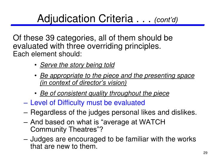 Adjudication Criteria . . .