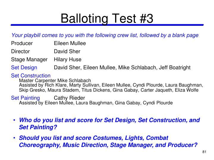 Balloting Test #3