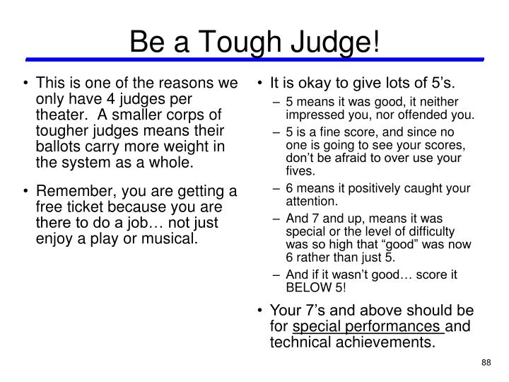 Be a Tough Judge!
