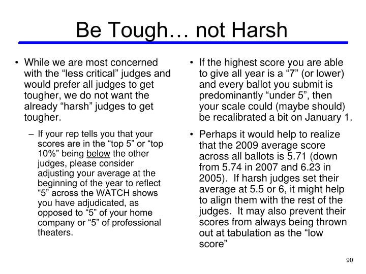 Be Tough… not Harsh