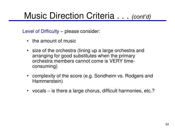 Music Direction Criteria . . .