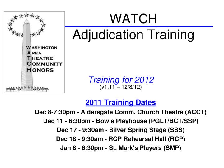 Watch adjudication training