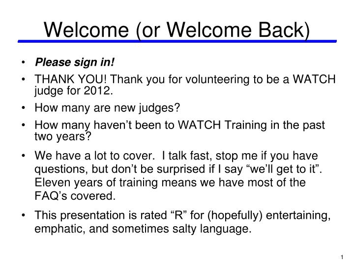Welcome (or Welcome Back)