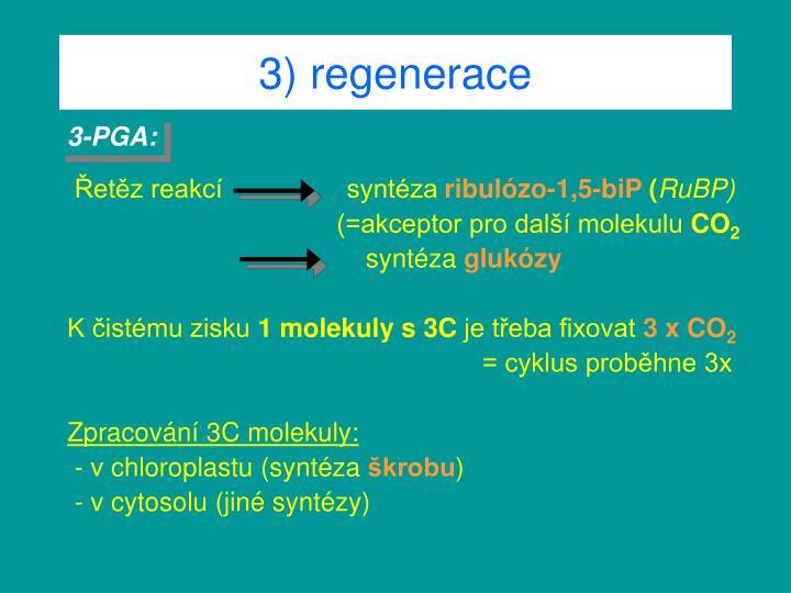 3) regenerace