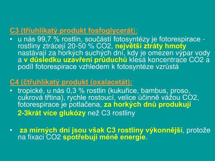 C3 (tříuhlíkatý produkt fosfoglycerát