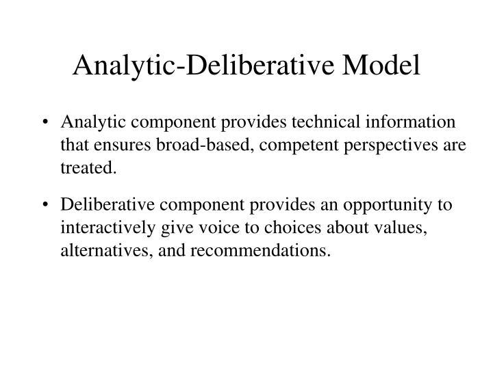 Analytic-Deliberative Model
