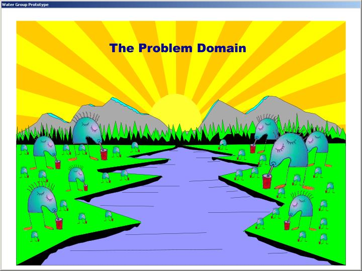 The Problem Domain