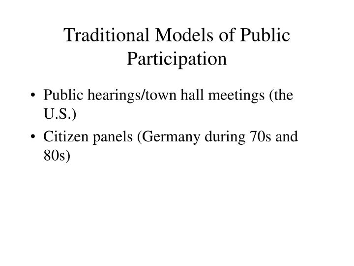 Traditional Models of Public Participation
