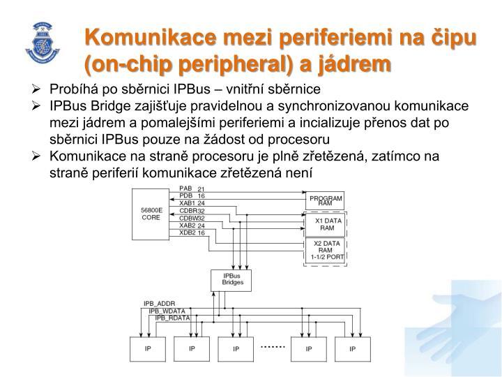 Komunikace mezi periferiemi na čipu