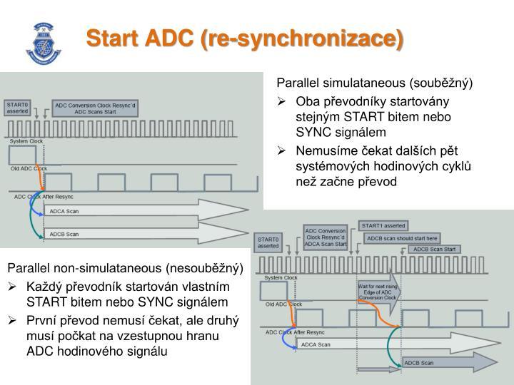 Start ADC (re-synchronizace)