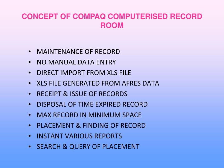 CONCEPT OF COMPAQ COMPUTERISED RECORD ROOM