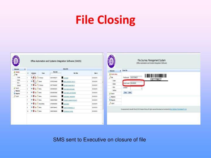 File Closing