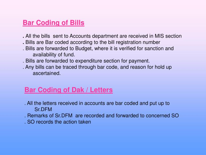 Bar Coding of Bills