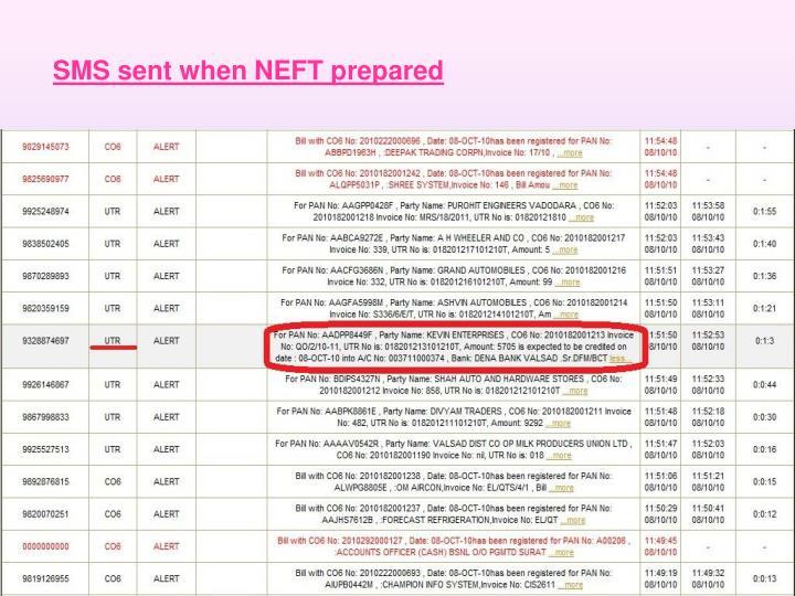 SMS sent when NEFT prepared
