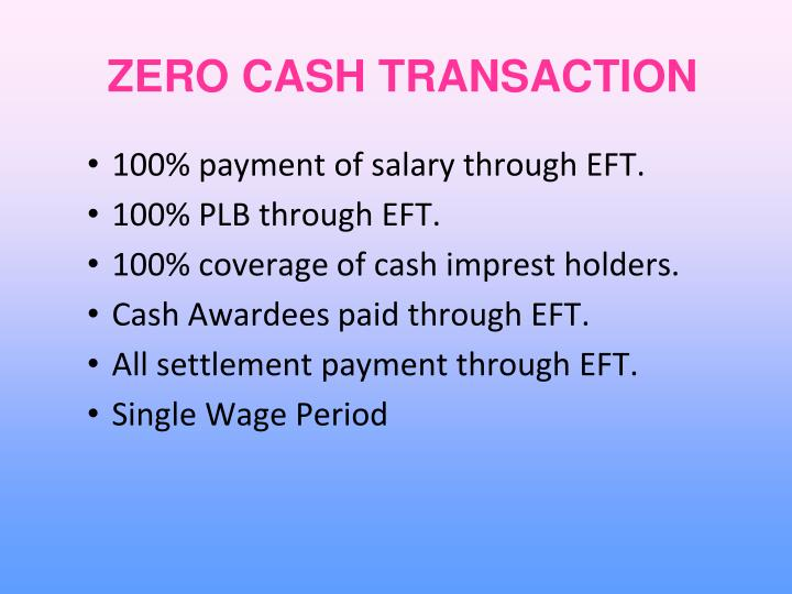 ZERO CASH TRANSACTION