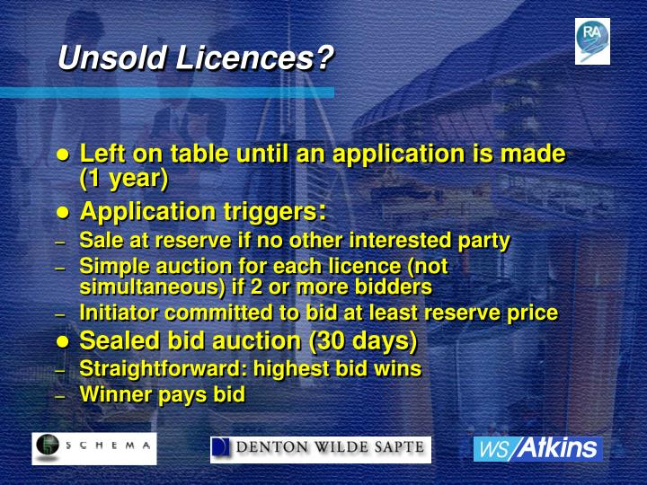 Unsold Licences?