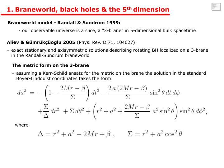 Braneworld, black holes & the 5