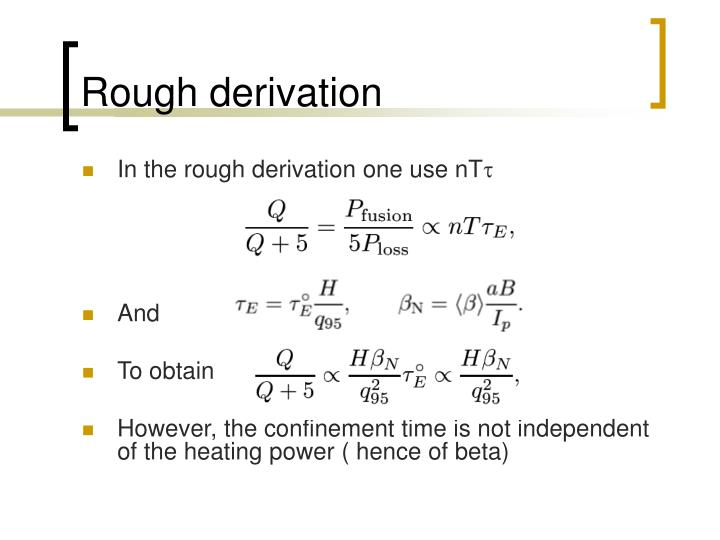 Rough derivation