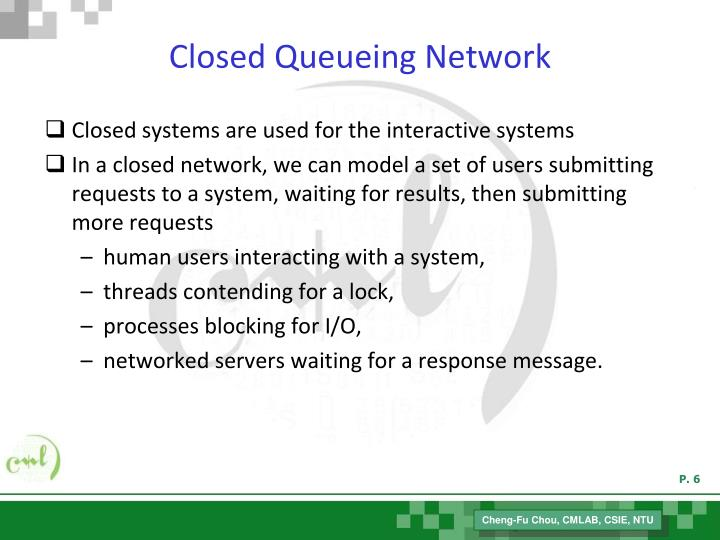 Closed Queueing Network