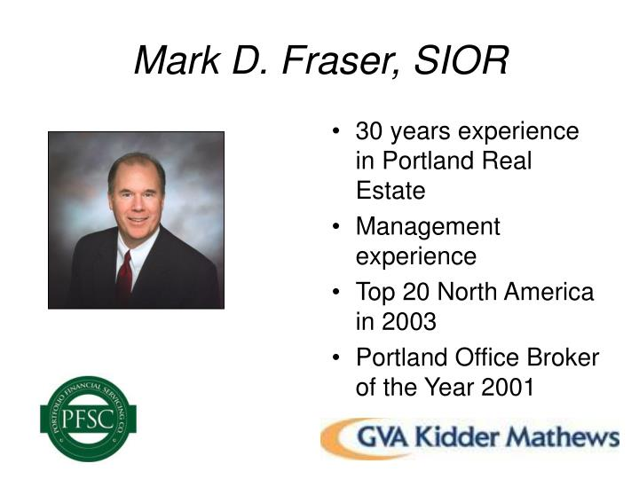 Mark D. Fraser, SIOR