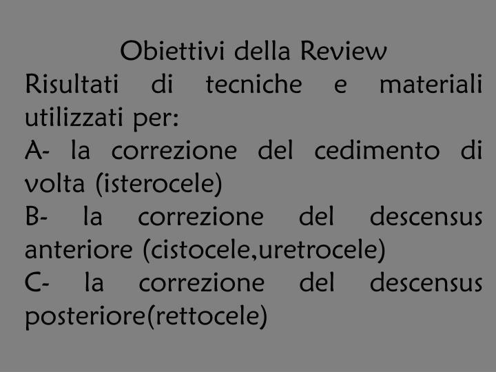 Obiettivi della Review