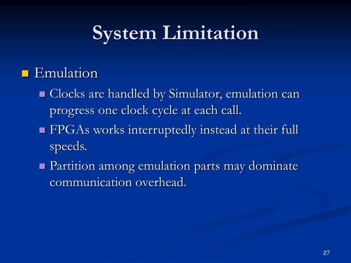 System Limitation