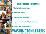 five focused initiatives