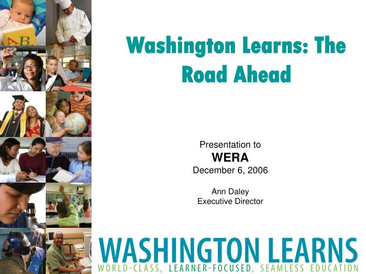 Washington Learns: The Road Ahead