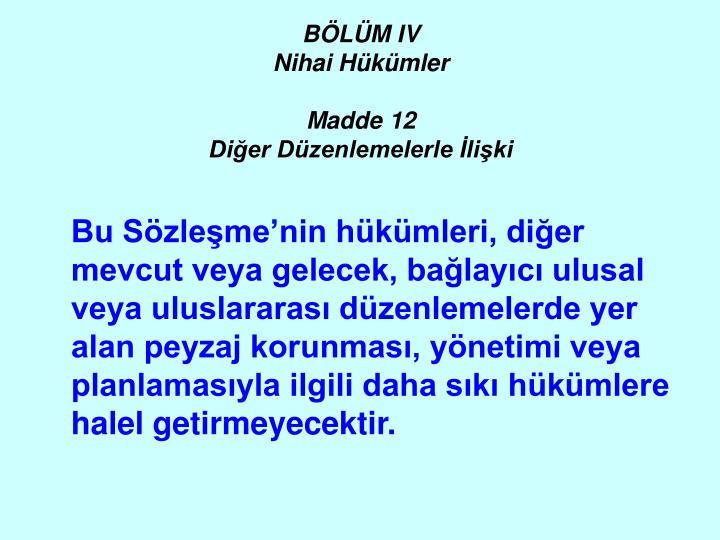 BÖLÜM IV