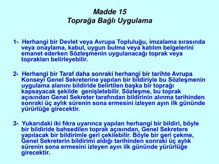 Madde 15