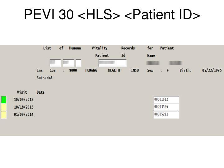 PEVI 30 <HLS> <Patient ID>