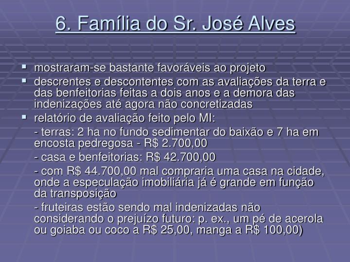 6. Família do Sr. José Alves