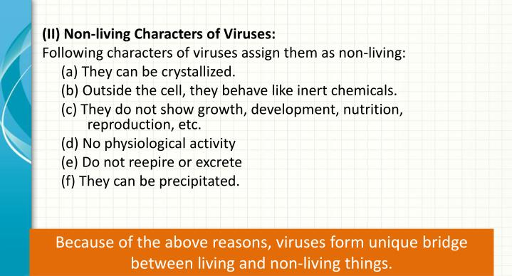 (II) Non-living Characters of Viruses: