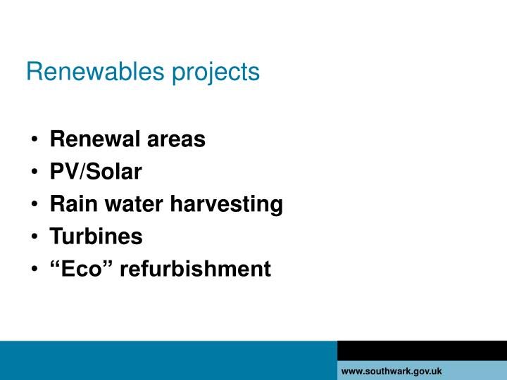 Renewables projects