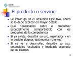 el producto o servicio