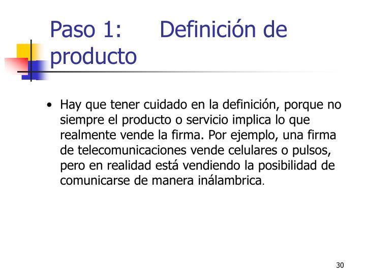 Paso 1: Definición de producto