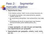 paso 2 segmentar mercado objetivo