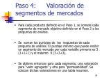 paso 4 valoraci n de segmentos de mercados