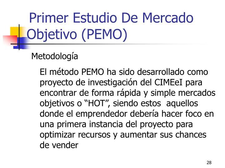Primer Estudio De Mercado Objetivo (PEMO)