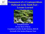 management of a cryptosporidiosis outbreak in the south east lessons learned