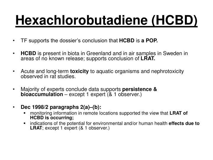 Hexachlorobutadiene (HCBD)