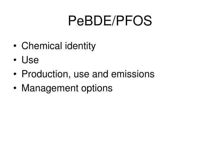 PeBDE/PFOS